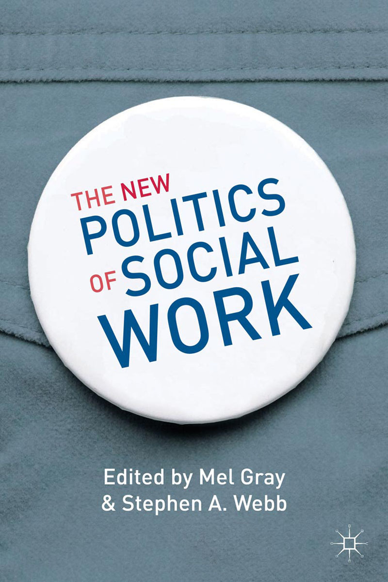 The New Politics of Social Work
