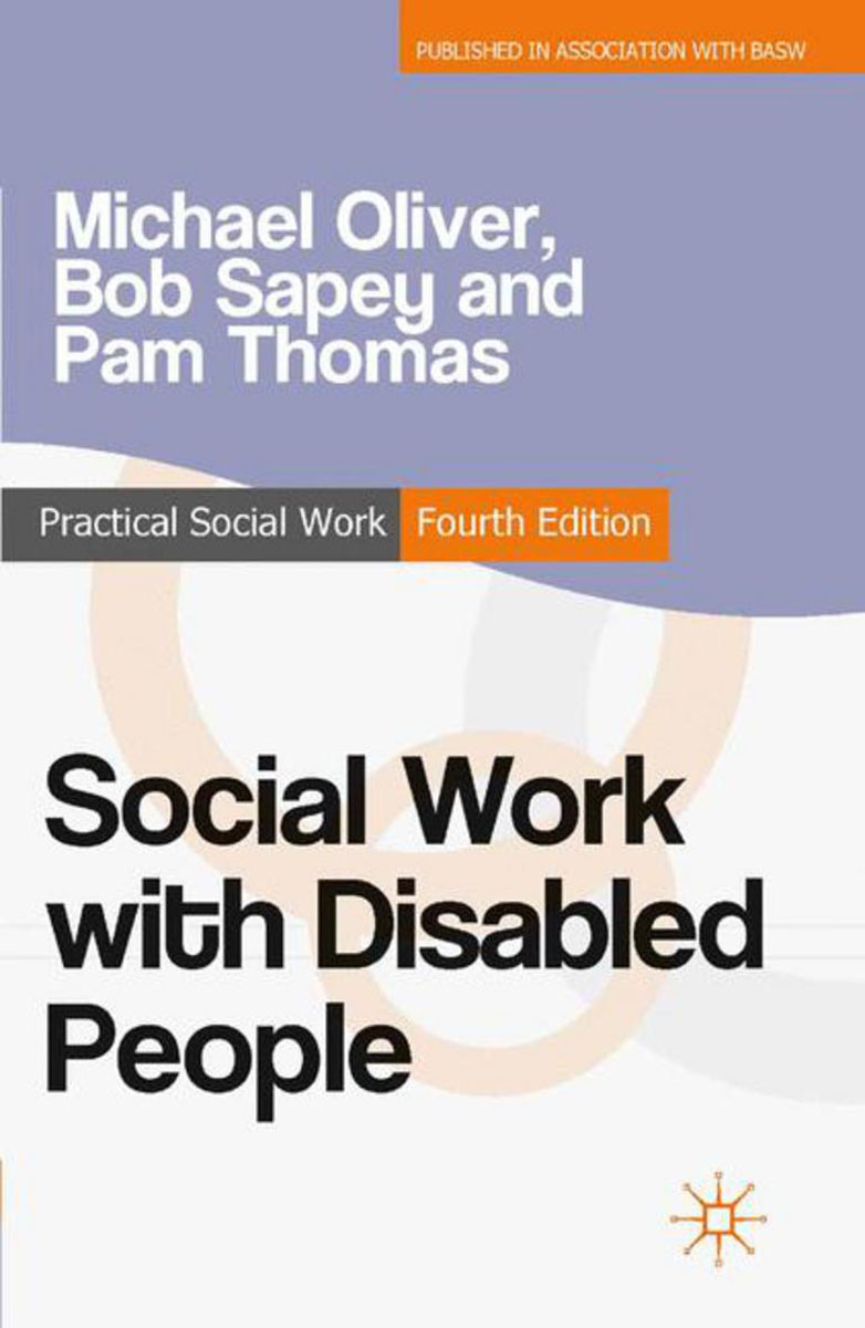 Social Work with Disabled People the role of evaluation as a mechanism for advancing principal practice