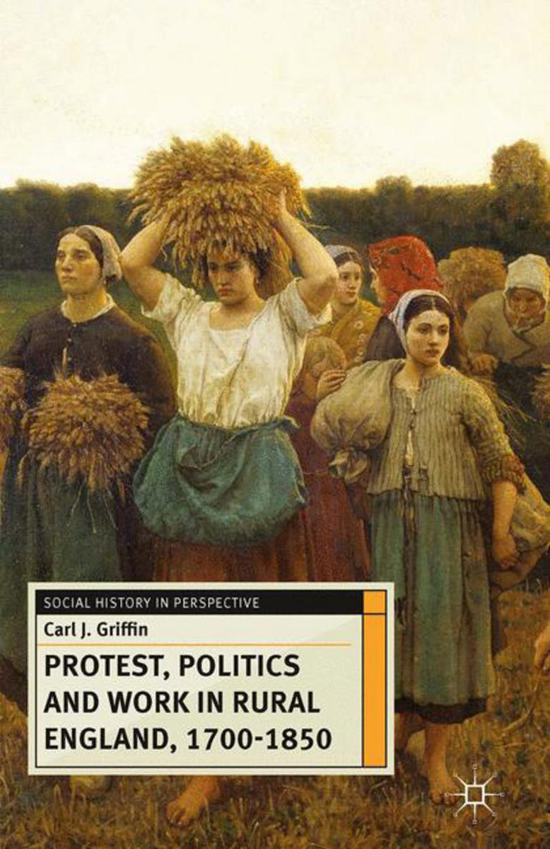 Protest, Politics and Work in Rural England, 1700-1850 new england textiles in the nineteenth century – profits