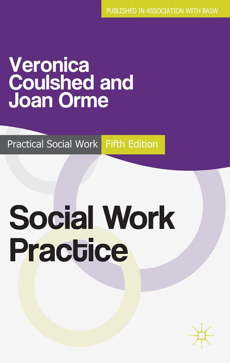 Social Work Practice joan orme david shemmings developing research based social work practice