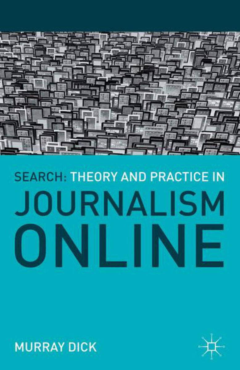 Search: Theory and Practice in Journalism Online m n roy the philosopher