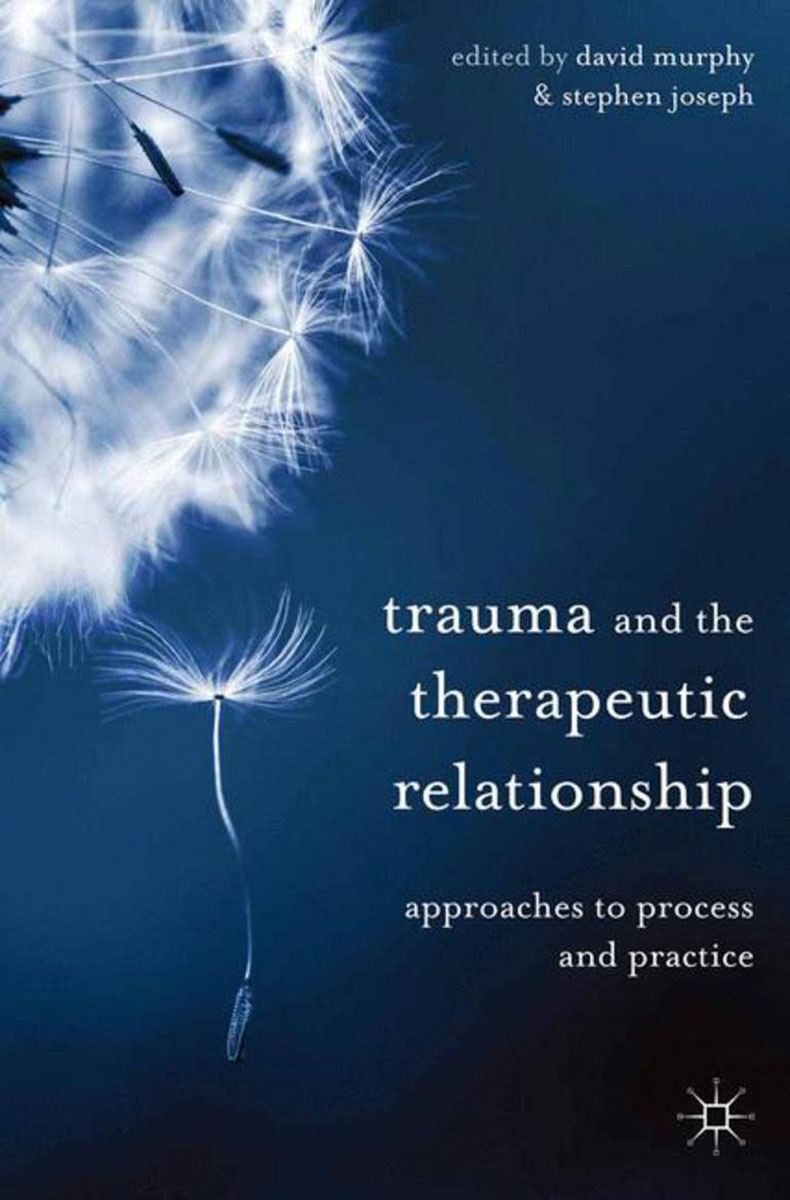 Trauma and the Therapeutic Relationship case history of therapeutic patient manual