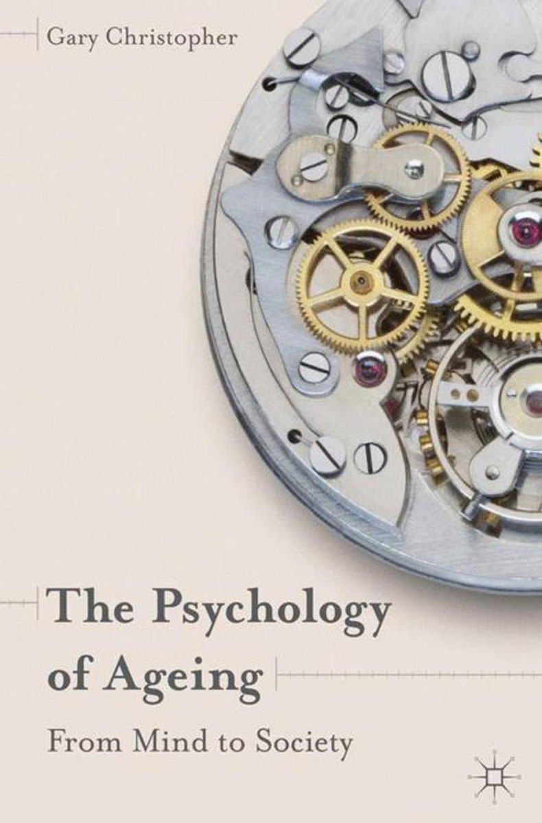 The Psychology of Ageing abnormal psychology 4e
