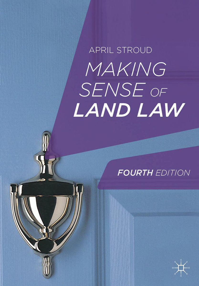 Making Sense of Land Law sense and sensibility an annotated edition