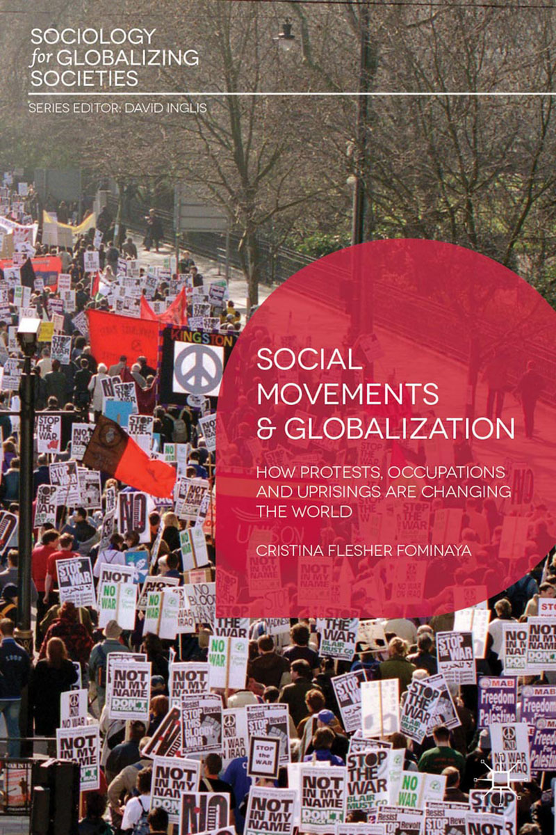 Social Movements and Globalization globalistics and globalization studies big history