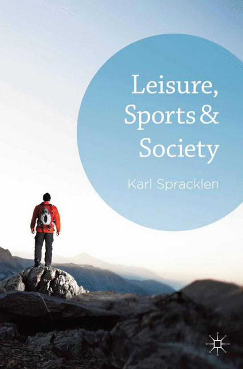 Leisure, Sports & Society global historical sociology