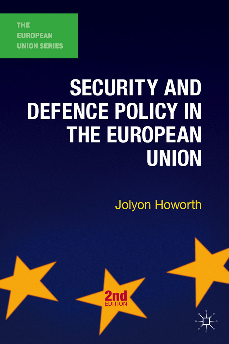 Security and Defence Policy in the European Union belousov a security features of banknotes and other documents methods of authentication manual денежные билеты бланки ценных бумаг и документов
