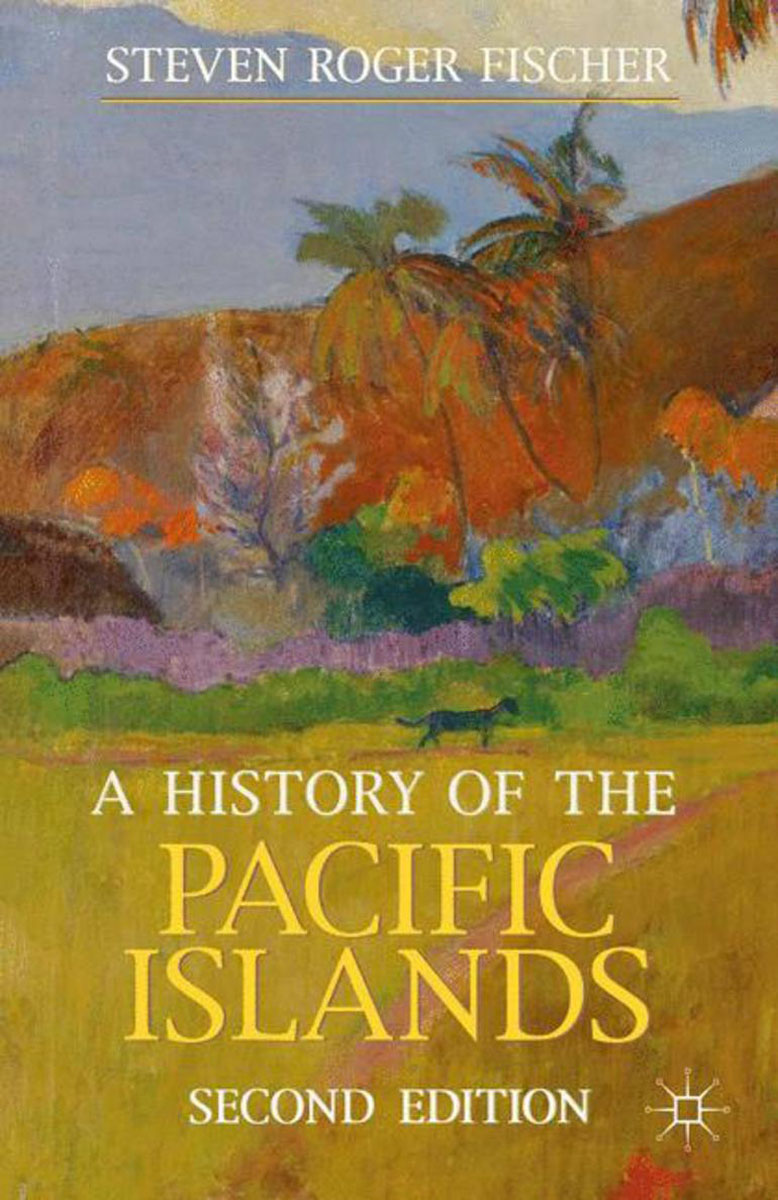 A History of the Pacific Islands samuel richardson clarissa or the history of a young lady vol 8