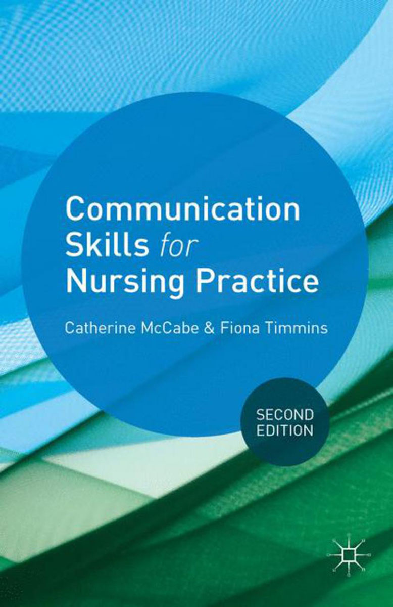 Communication Skills for Nursing Practice foundations in craniosacral biodynamics volume one the breath of life and fundamental skills