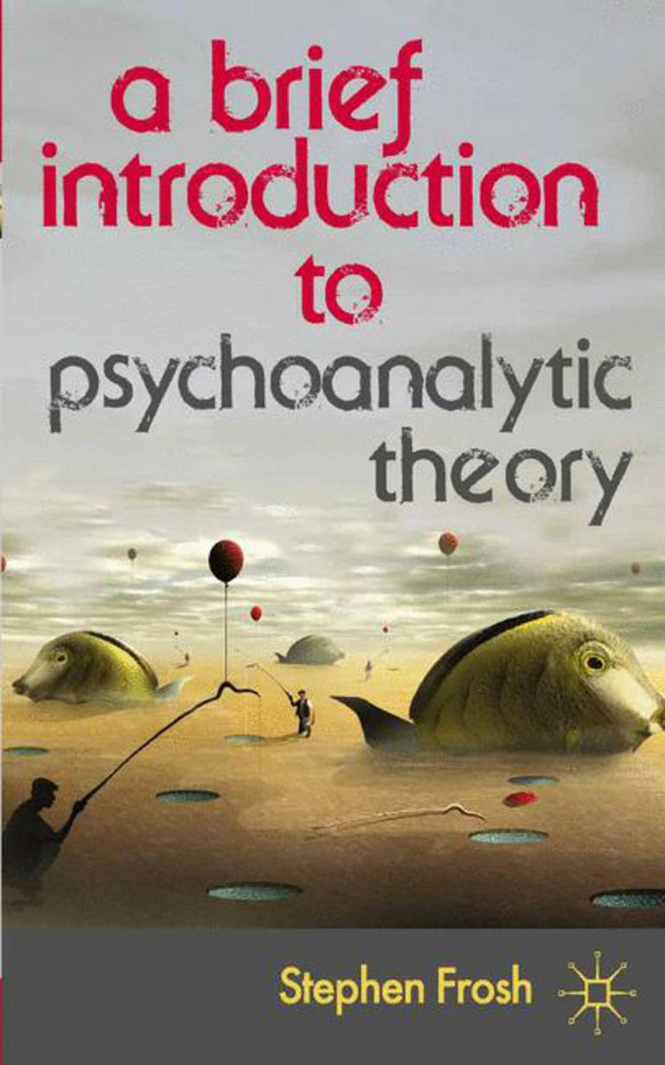 A Brief Introduction to Psychoanalytic Theory reasoning behaviour across the autism and psychosis continuums
