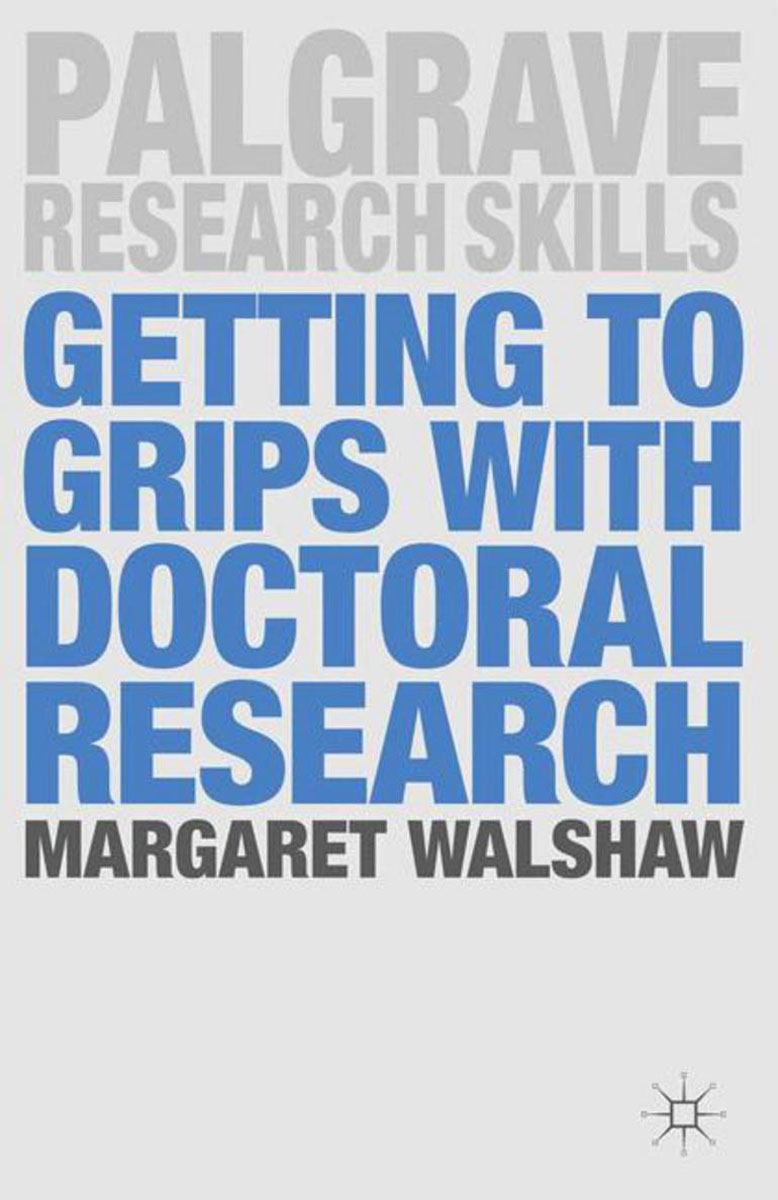 Getting to Grips with Doctoral Research williams a research improve your reading and referencing skills b2