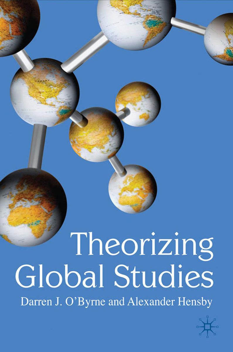 Theorizing Global Studies global historical sociology