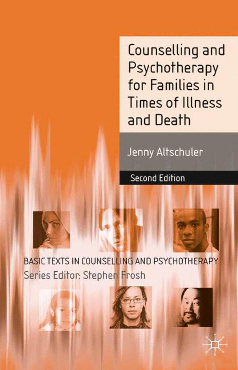 Counselling and Psychotherapy for Families in Times of Illness and Death fossum facing shame – families in recovery