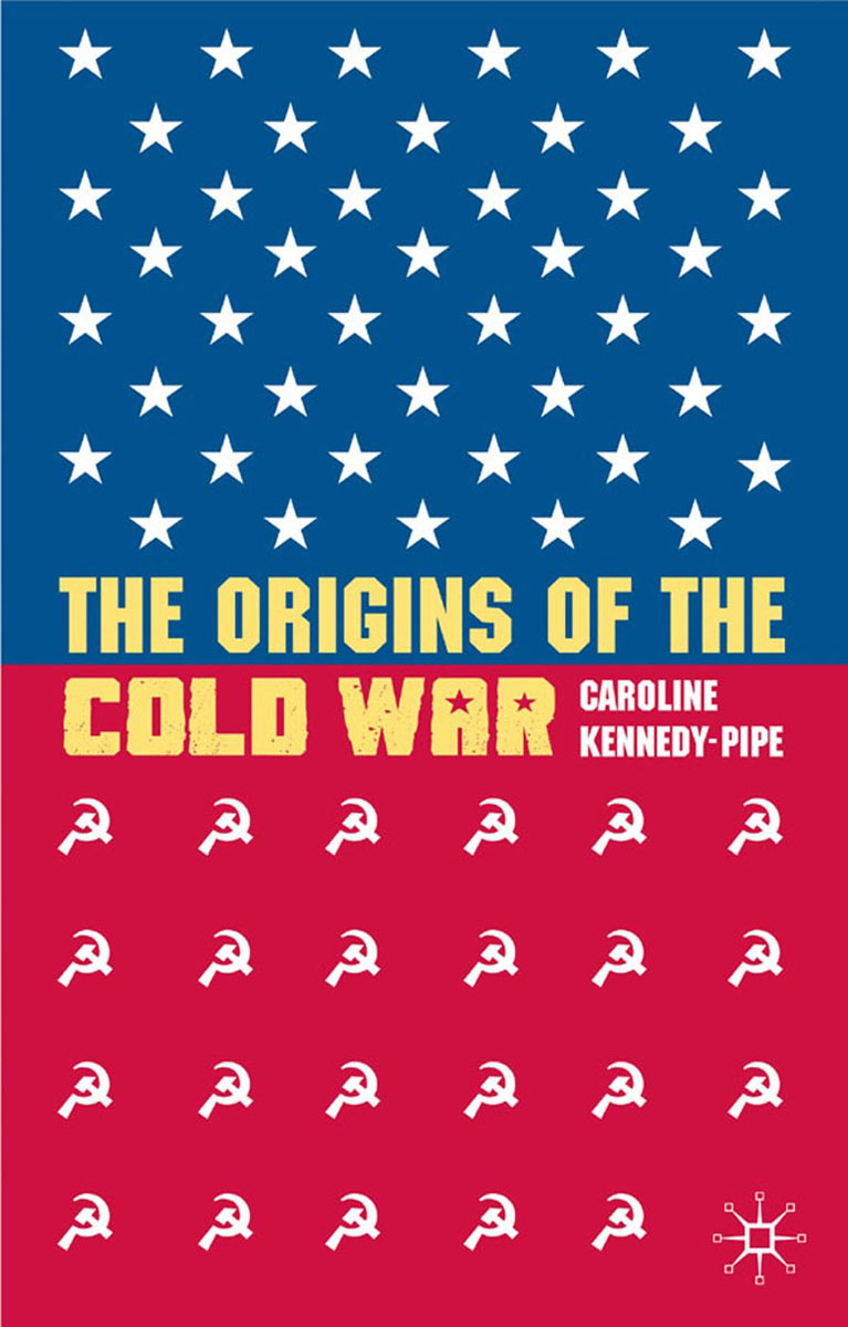 The Origins of the Cold War god–fearing and free – a spiritual history of america s cold war