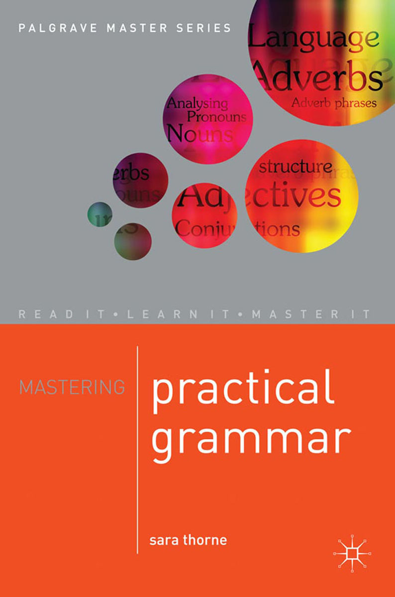 Mastering Practical Grammar mastering english prepositions