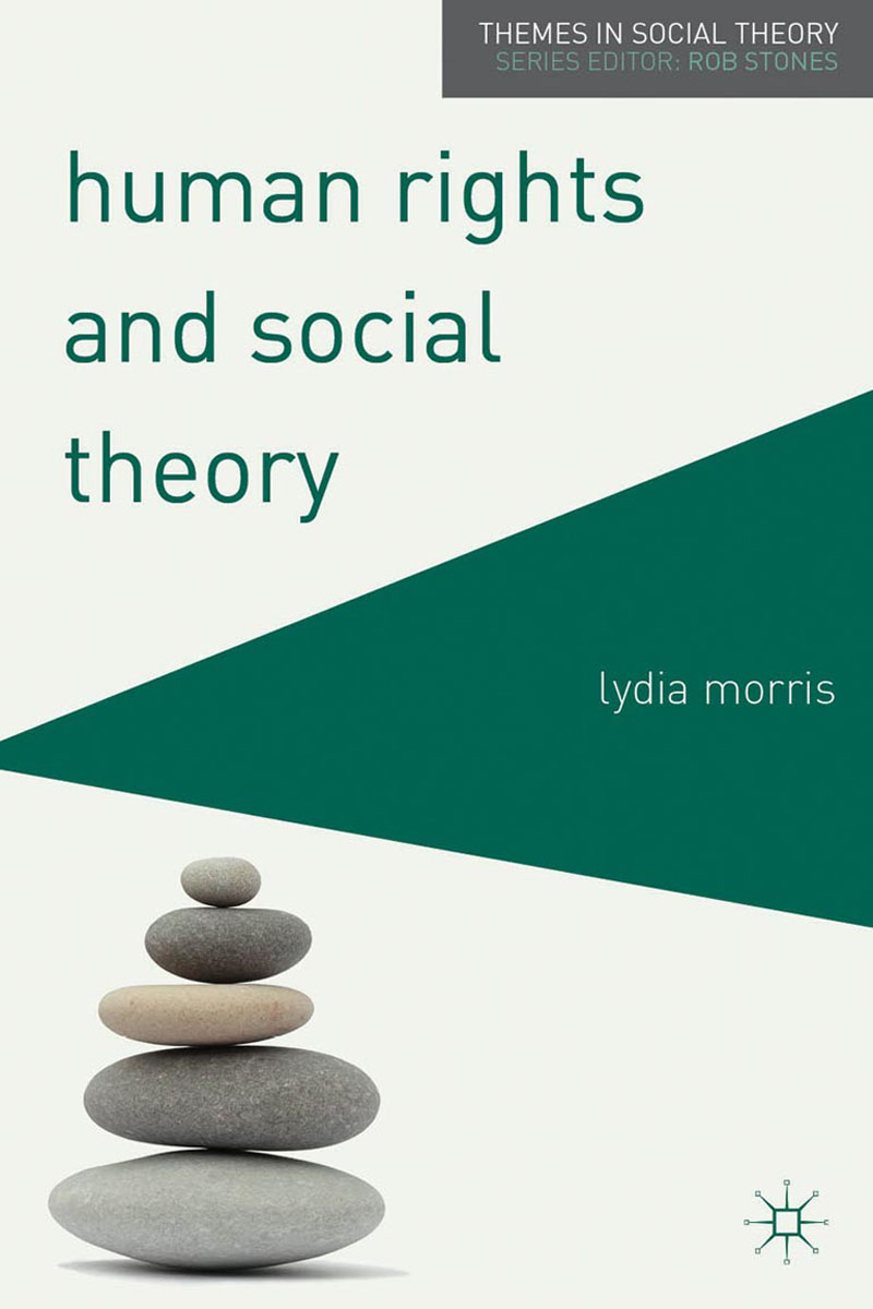 Human Rights and Social Theory introducing social theory