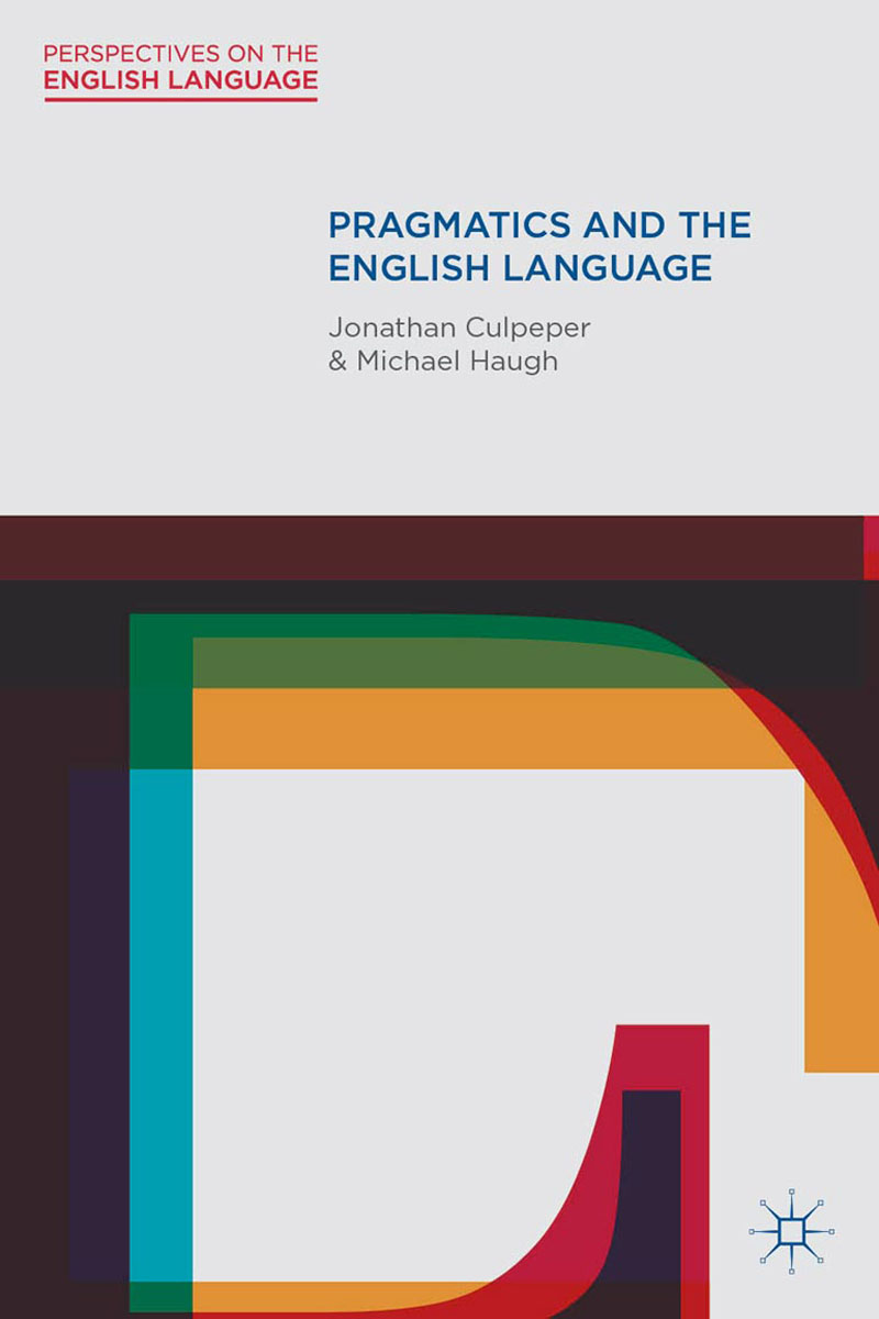Pragmatics and the English Language dynamic assessment and interlanguage pragmatics