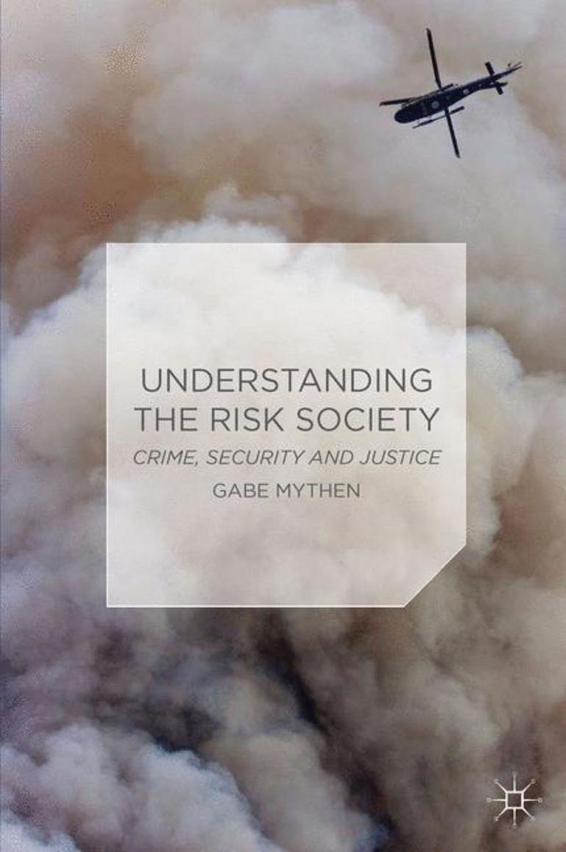 Understanding the Risk Society heroin organized crime and the making of modern turkey