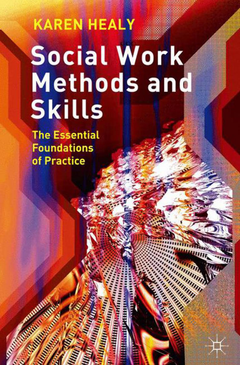Social Work Methods and Skills joan orme david shemmings developing research based social work practice