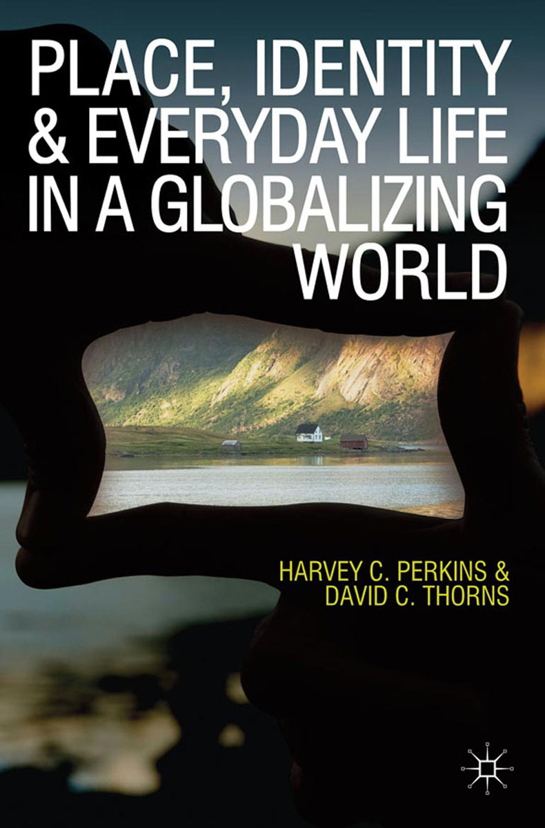Place, Identity and Everyday Life in a Globalizing World language policy and identity in a diverse society
