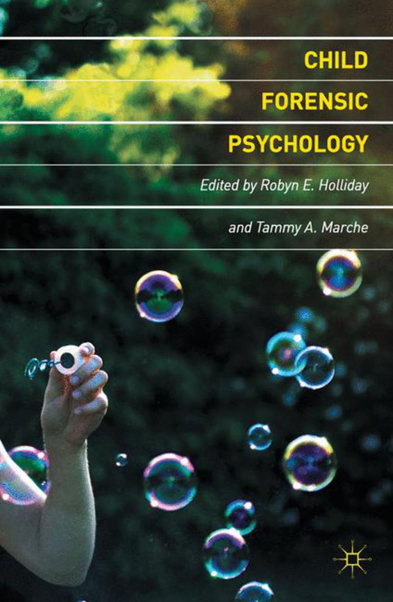 Child Forensic Psychology abnormal psychology 4e