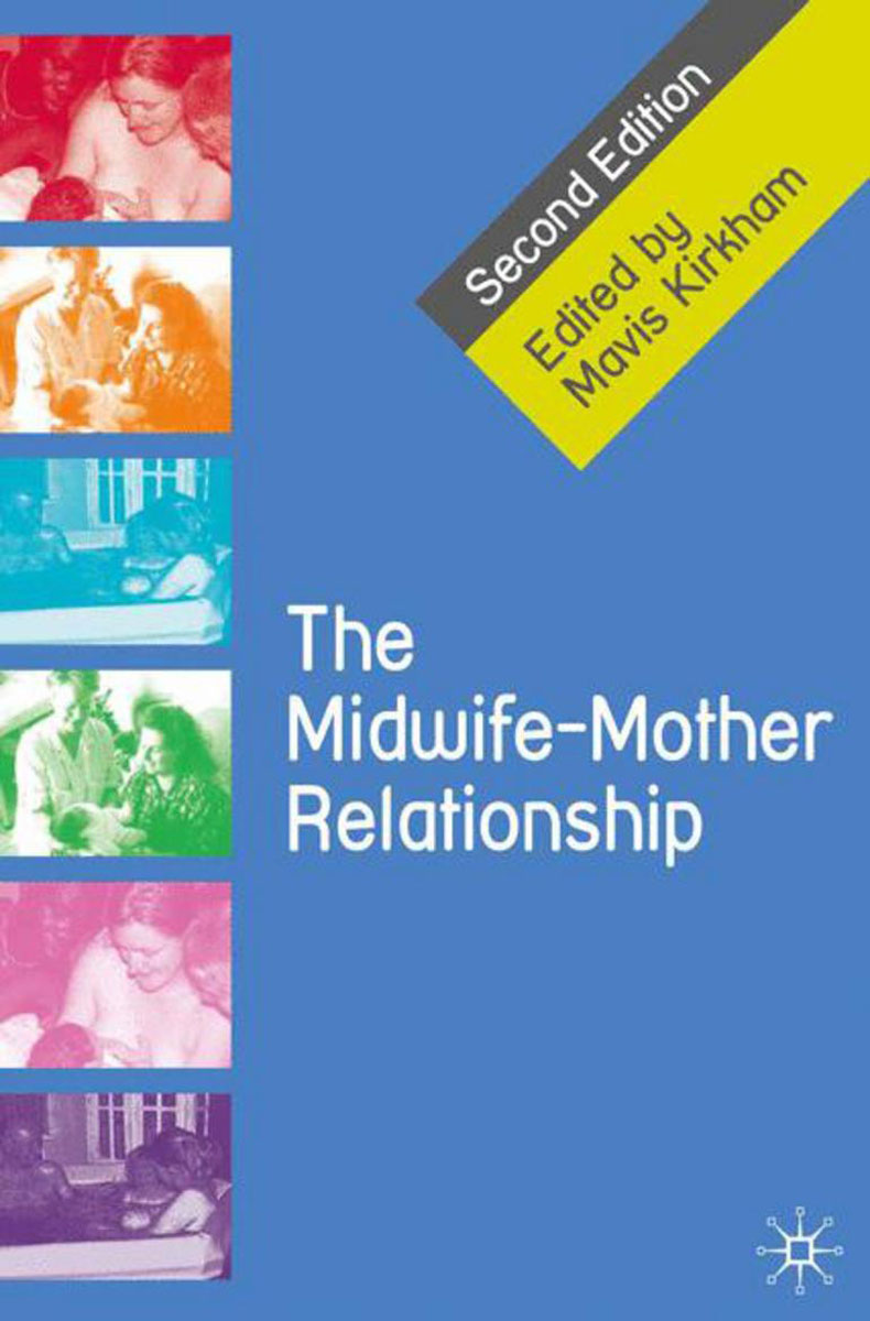 The Midwife-Mother Relationship the harem midwife
