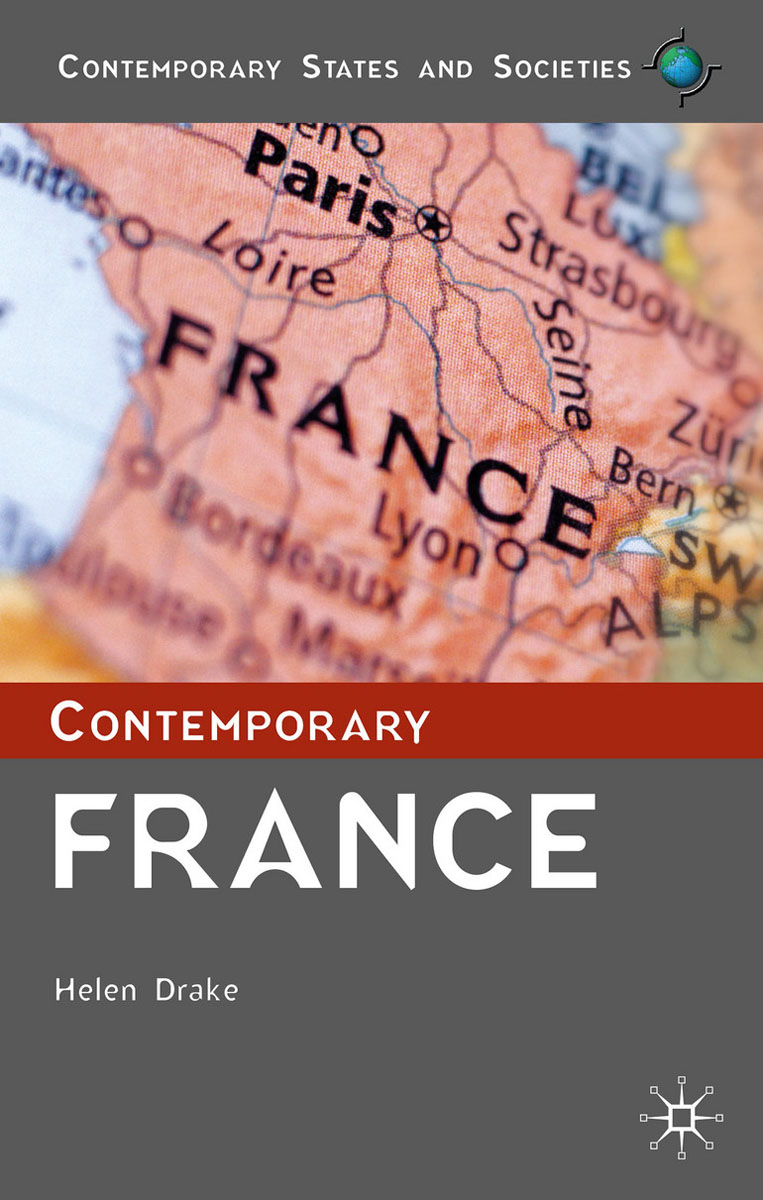 Contemporary France how historians work retelling the past from the civil war to the wider world