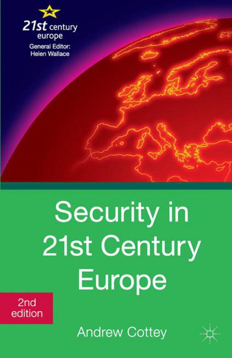 Security in 21st Century Europe community of europe