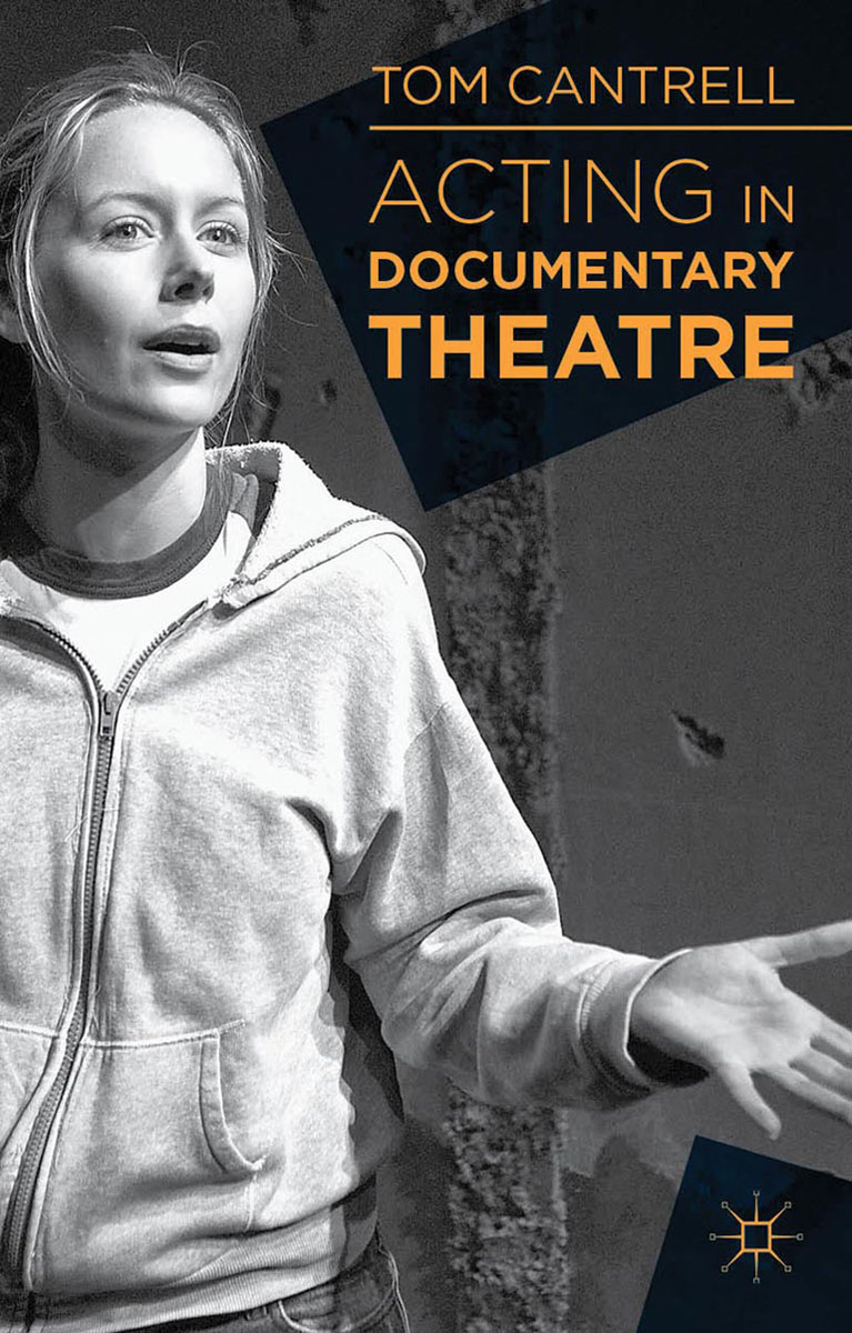 Acting in Documentary Theatre theatre and museums