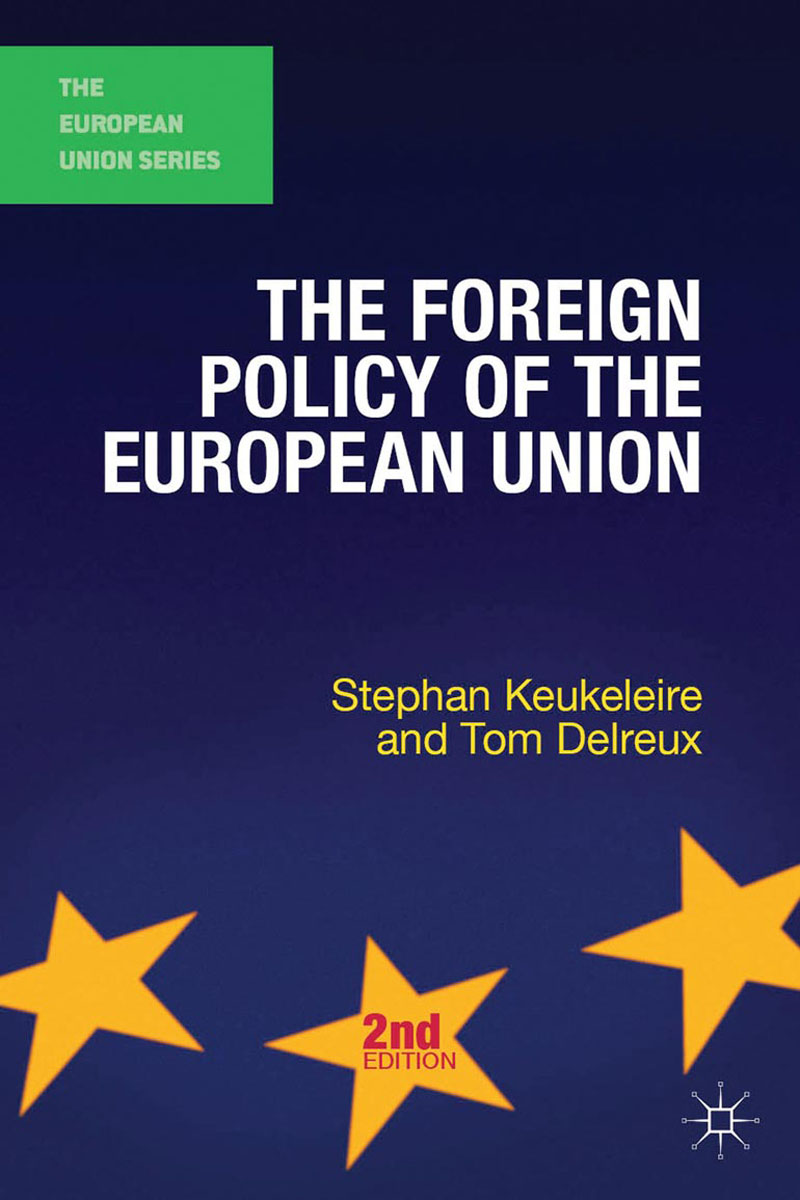 The Foreign Policy of the European Union foreign policy as a means for advancing human rights