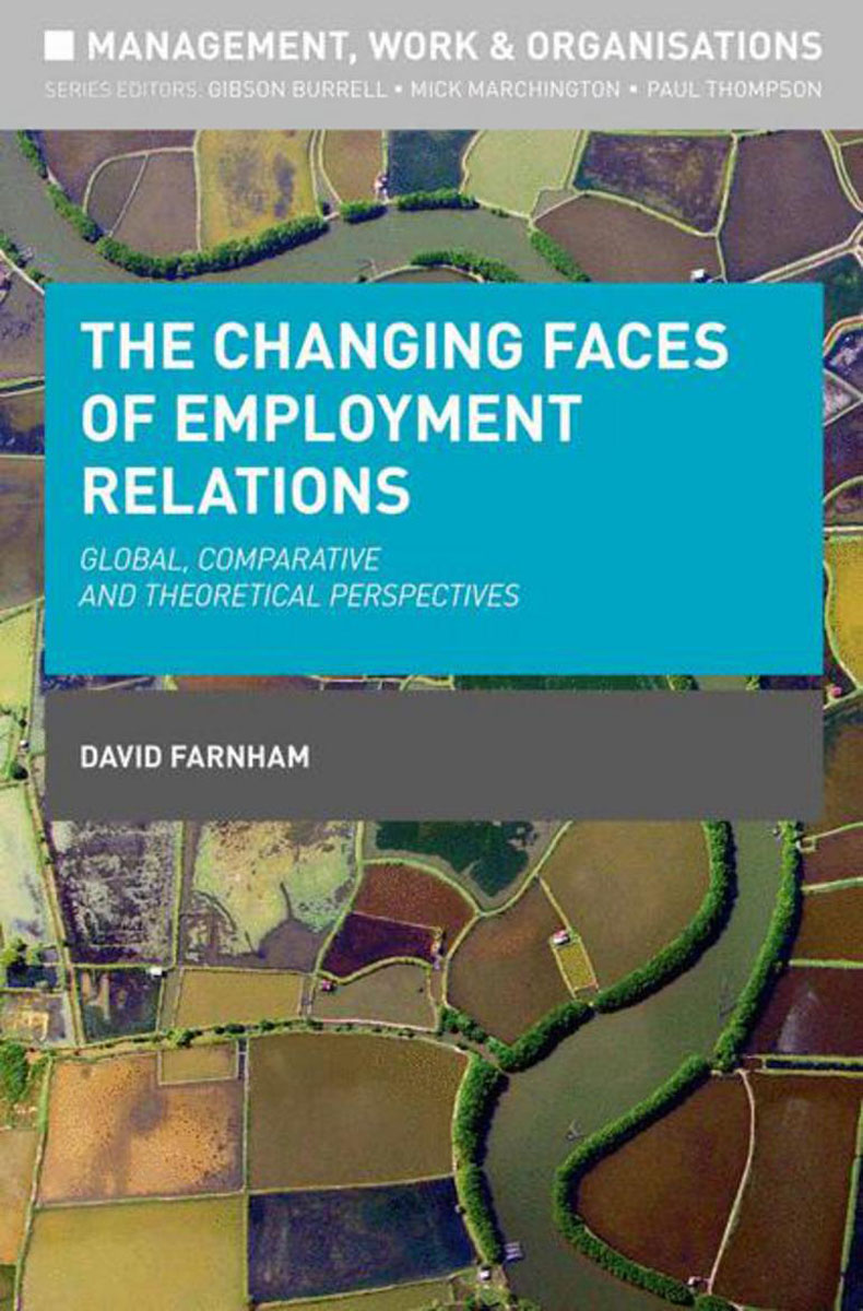 The Changing Faces of Employment Relations