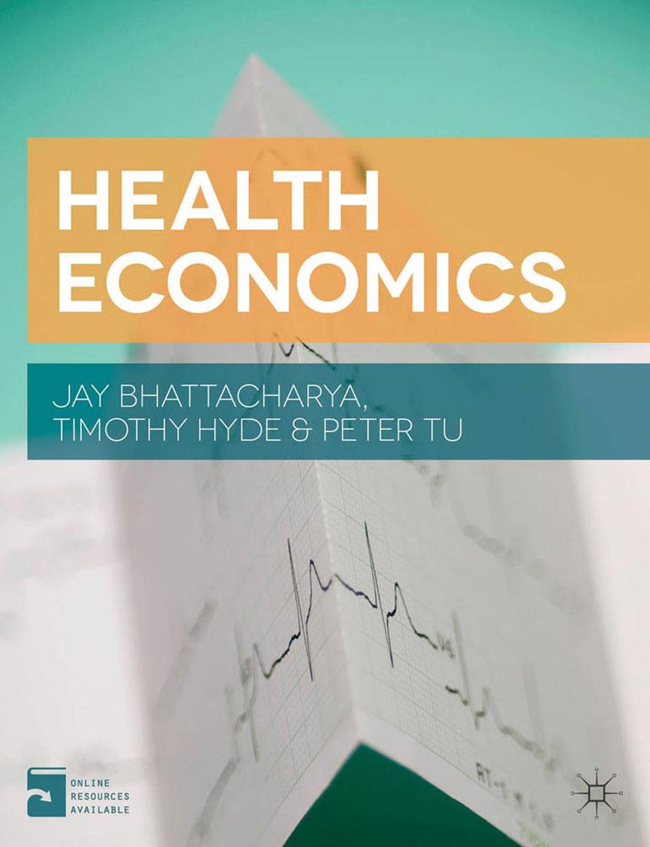 Health Economics a course in behavioral economics