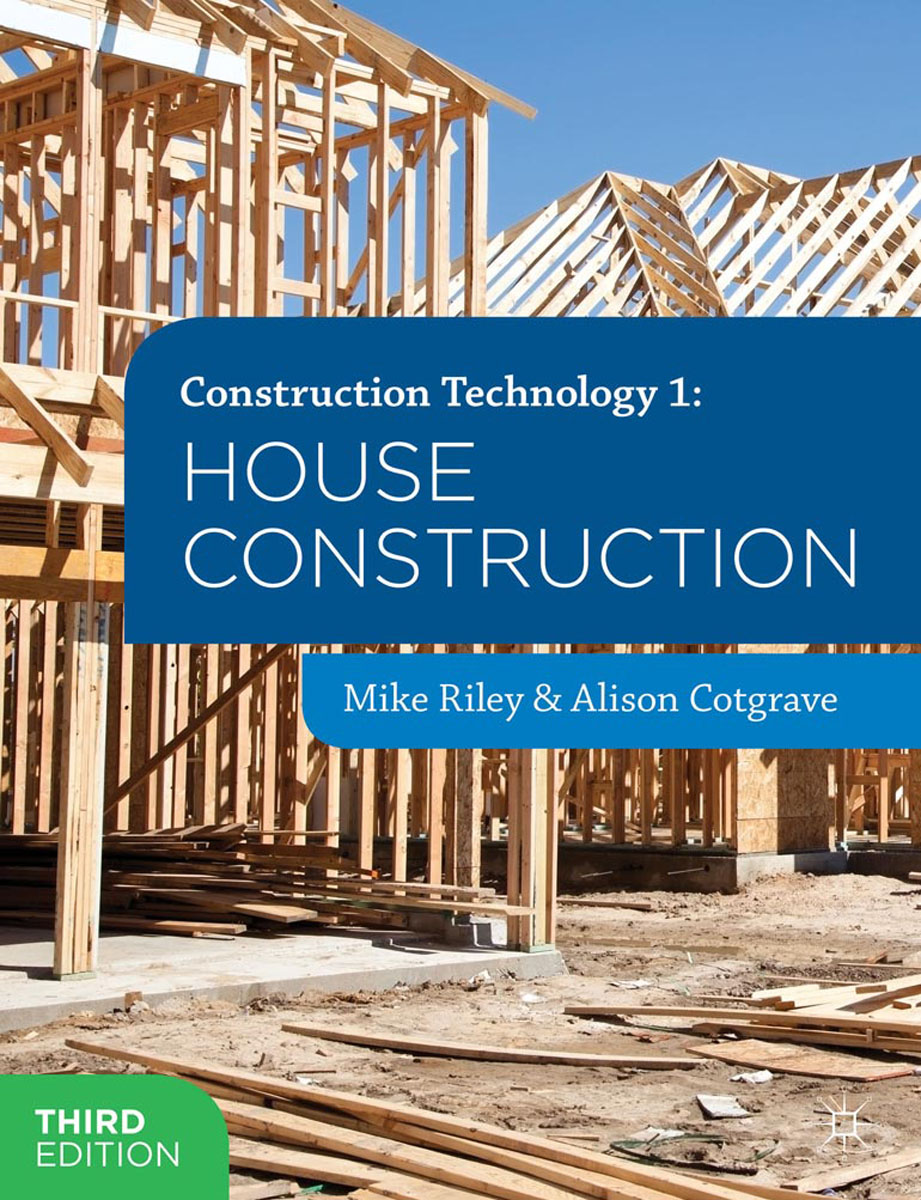 Construction Technology 1: House Construction