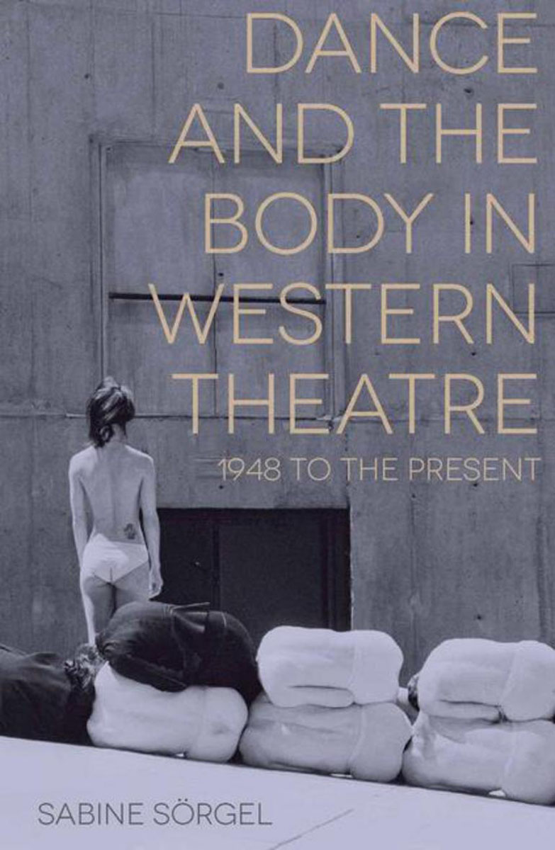 Dance and the Body in Western Theatre theatre of incest
