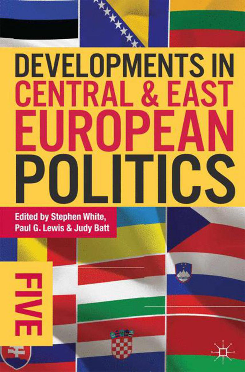 Developments in Central and East European Politics 5