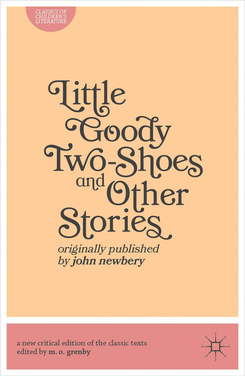 Little Goody Two-Shoes and Other Stories the minority report and other classic stories