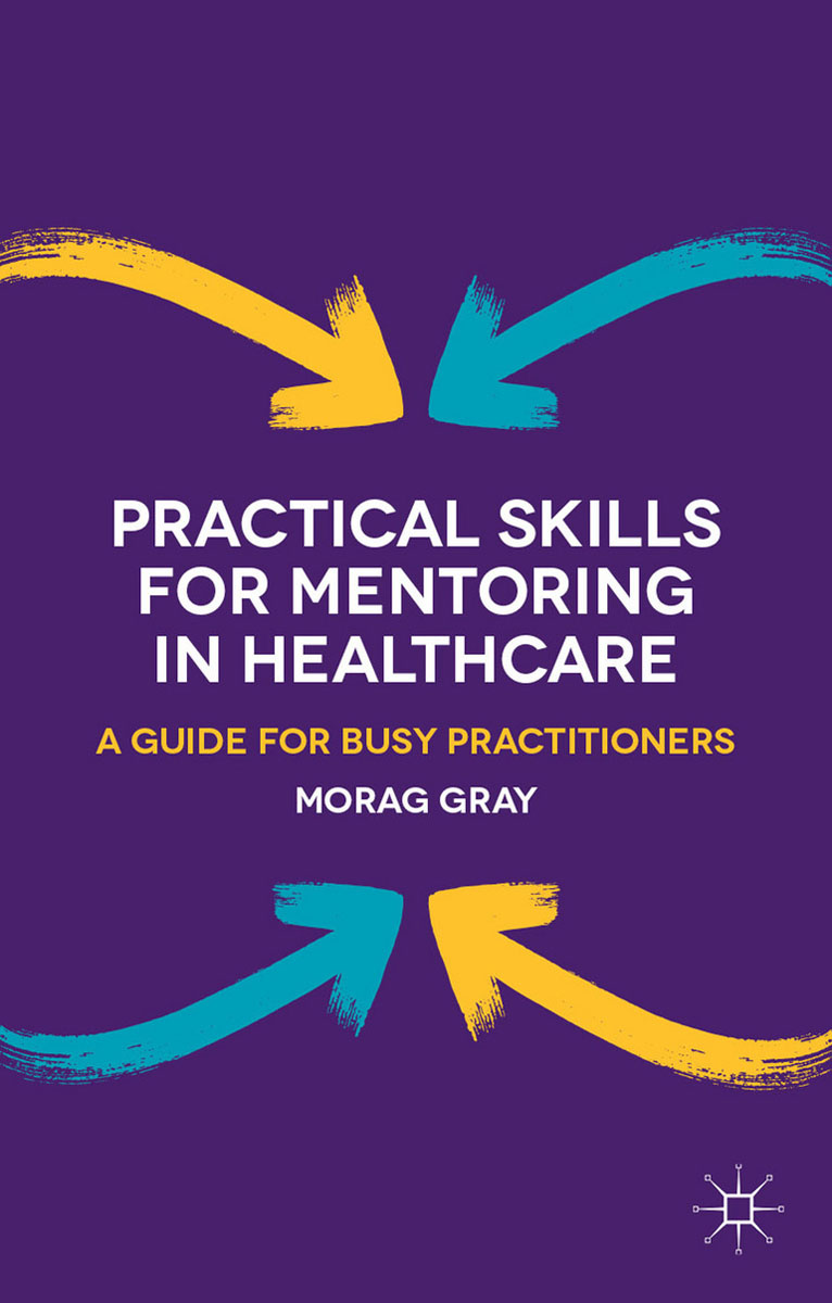 Practical Skills for Mentoring in Healthcare joyce cooper kahn boosting executive skills in the classroom a practical guide for educators