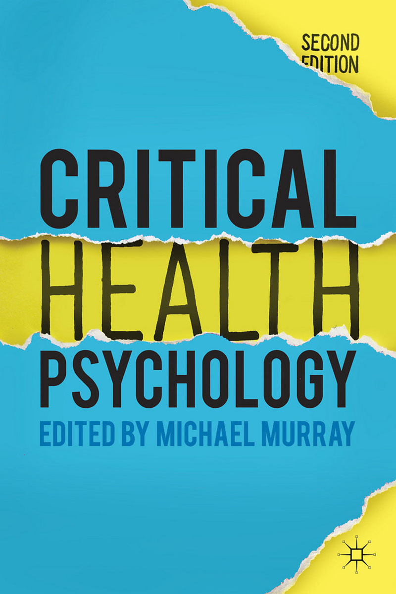 Critical Health Psychology caltabiano marie louise applied topics in health psychology