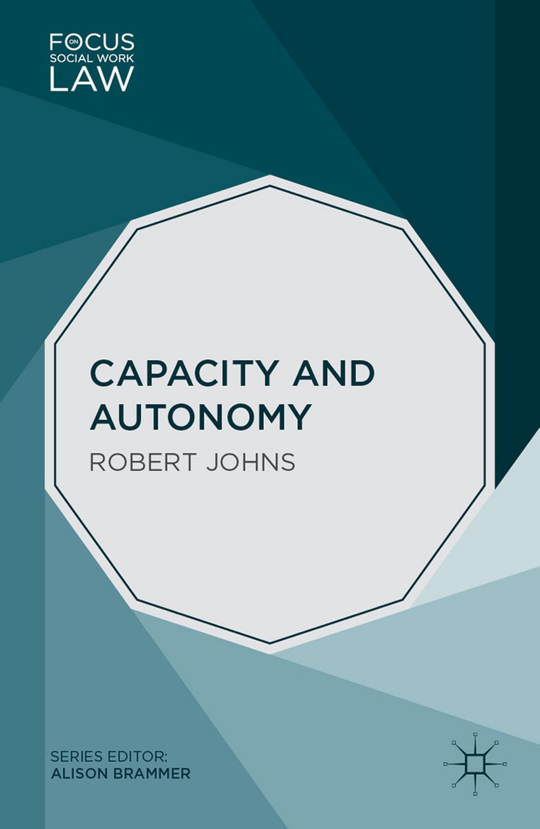 Capacity and Autonomy craig lecroy w case studies in social work practice