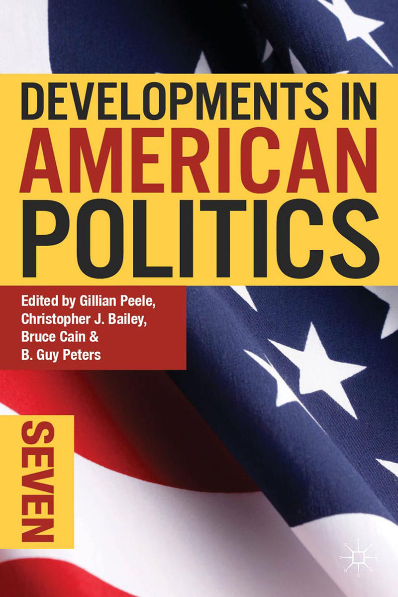 Developments in American Politics 7 american politics–the promise of disharmony
