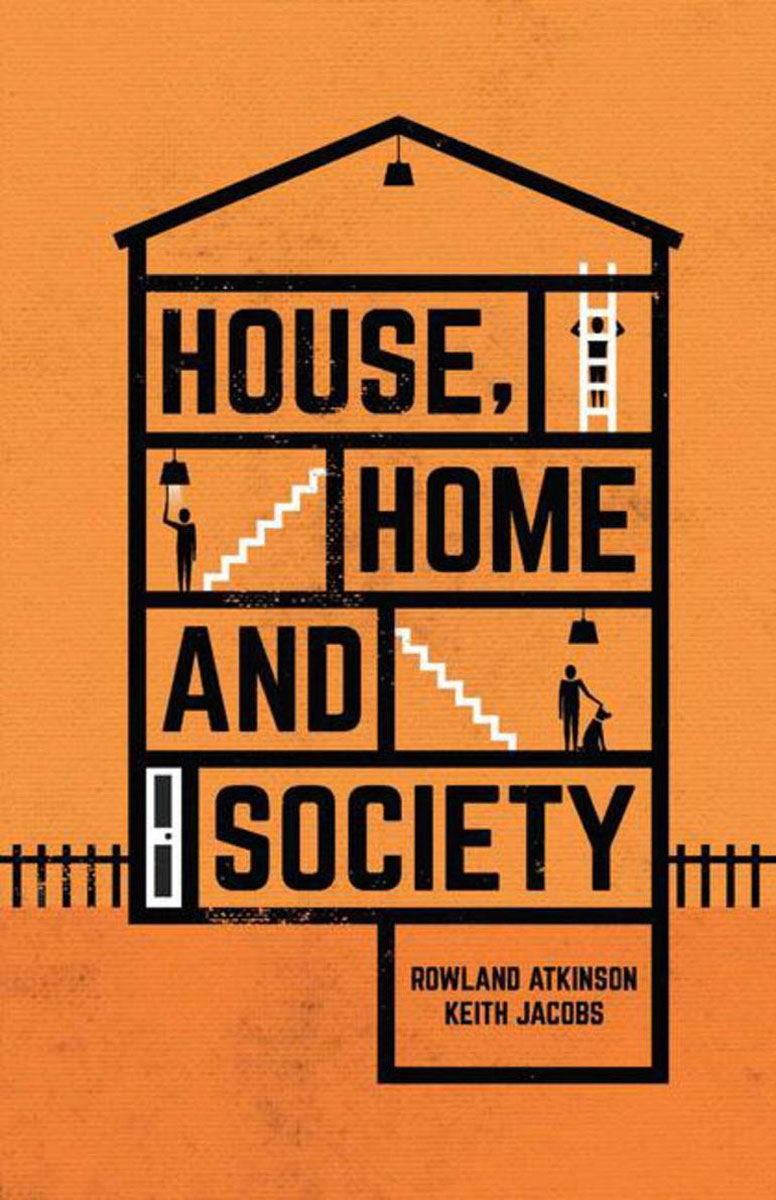 House, Home and Society global historical sociology