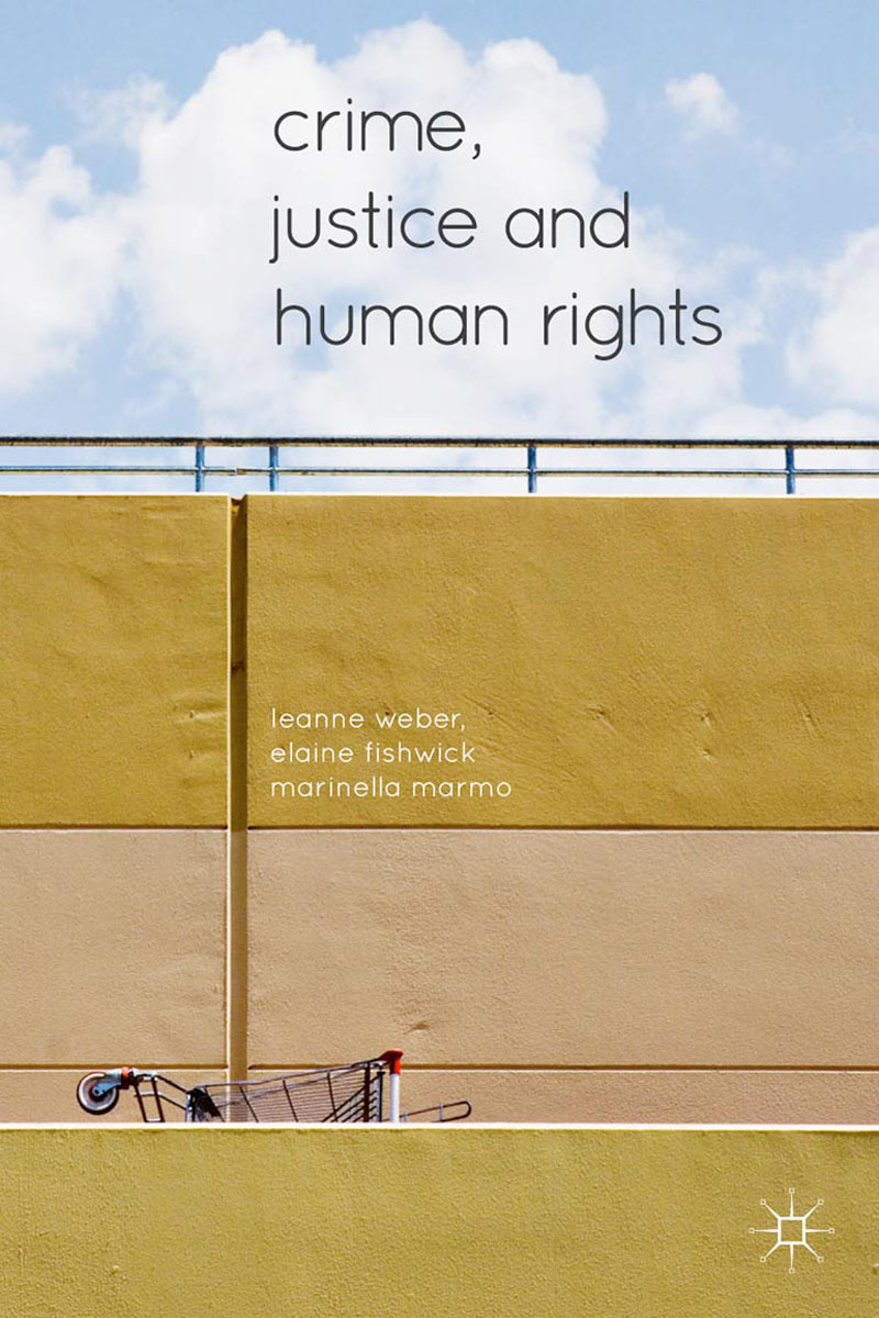 Crime, Justice and Human Rights victims stories and the advancement of human rights