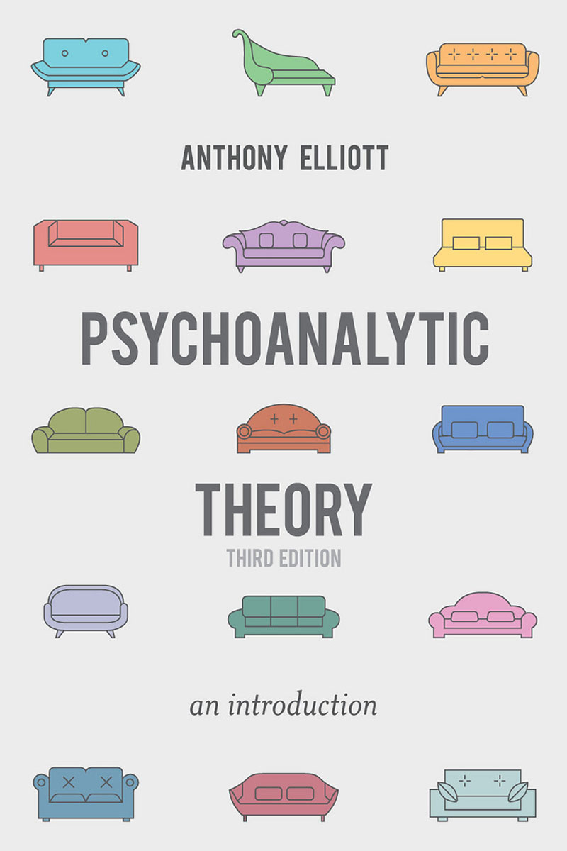 Psychoanalytic Theory psychoanalysis feminism and the future of gender