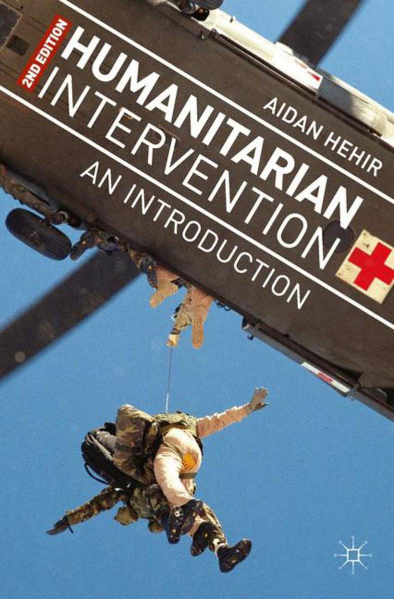 Humanitarian Intervention the military intervention in libya realist or humanitarian