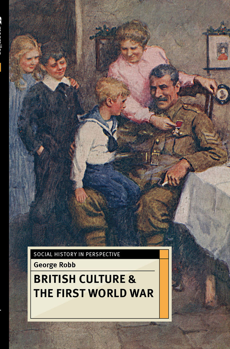 British Culture and the First World War voluntary associations in tsarist russia – science patriotism and civil society