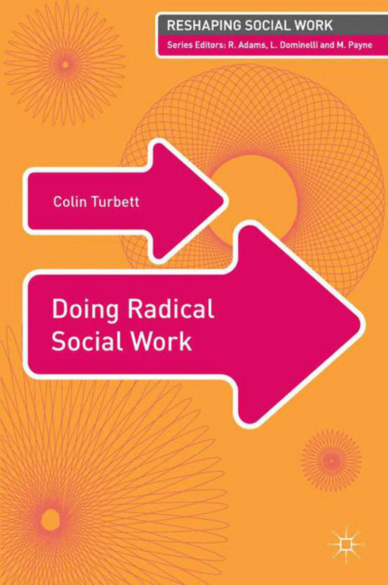 Doing Radical Social Work affair of state an