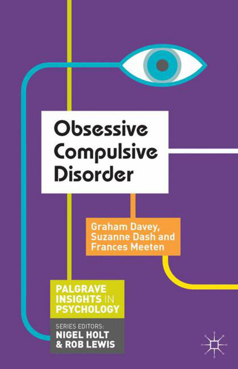 obsessive compulsive disorder psychology Effectiveness of exposure and ritual prevention for obsessive-compulsive disorder: effectiveness of psychological and pharmacological treatments for obsessive.