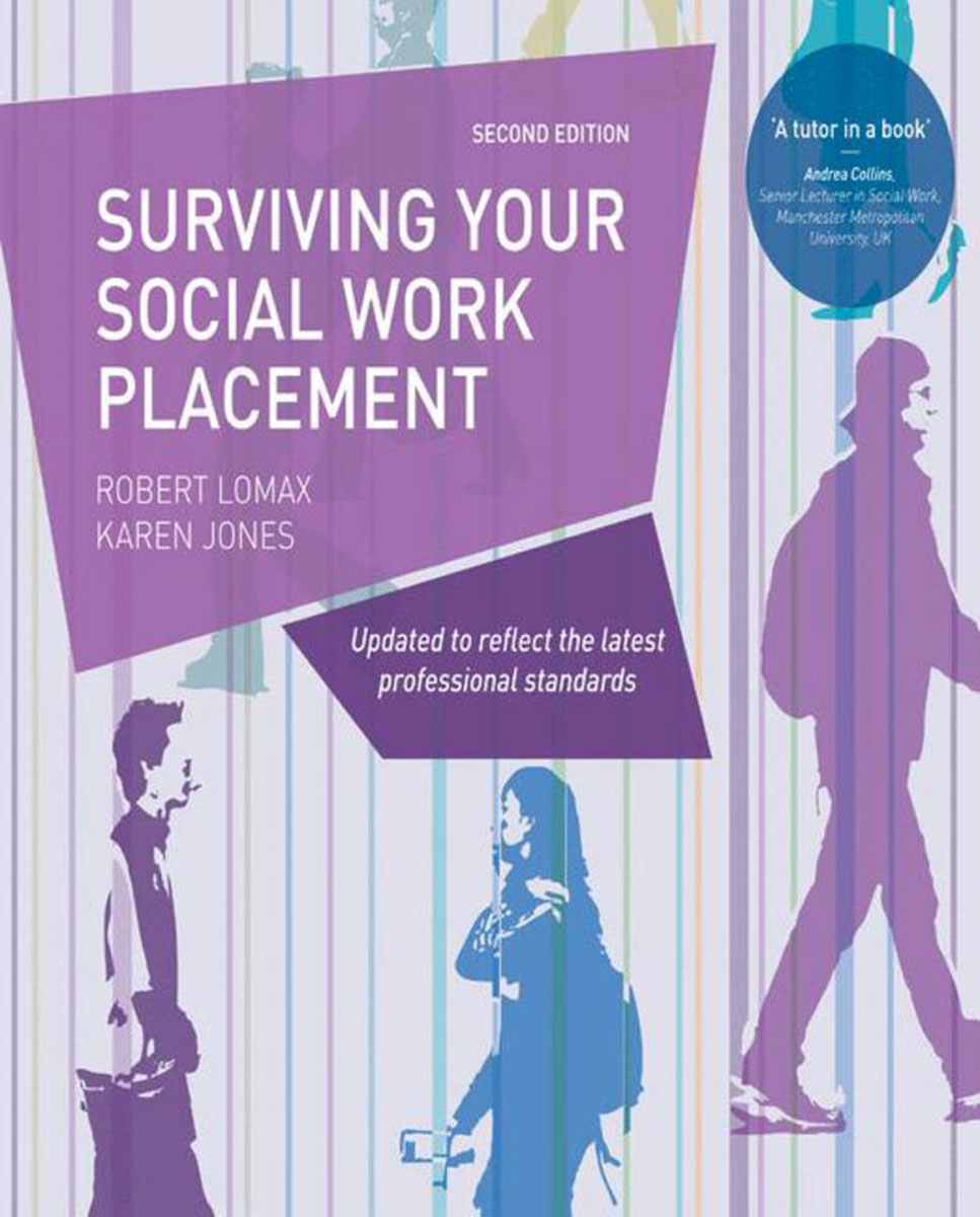Surviving your Social Work Placement get ready for business preparing for work student book 1