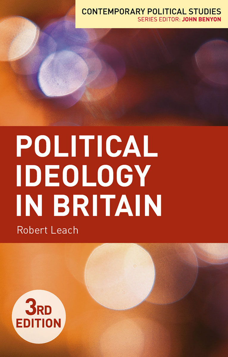 Political Ideology in Britain communities of discourse – ideology