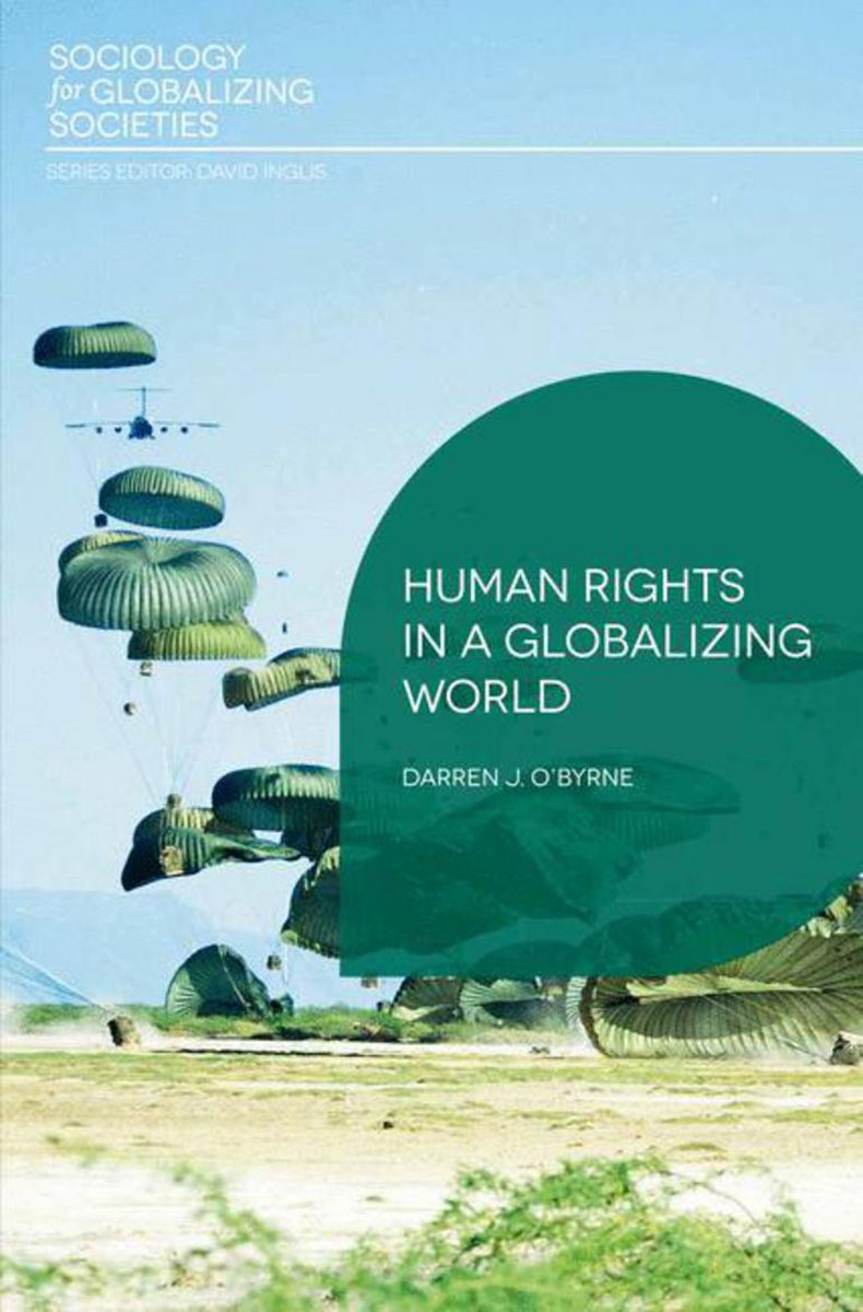 Human Rights in a Globalizing World the tension between group rights and human rights a multidisciplinary approach